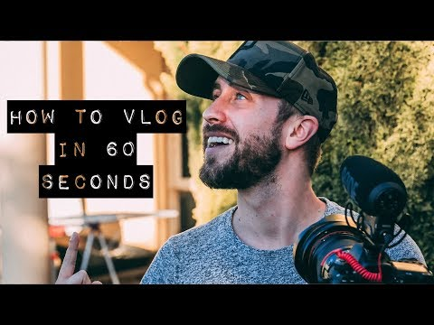 HOW TO VLOG IN 60 SECONDS!