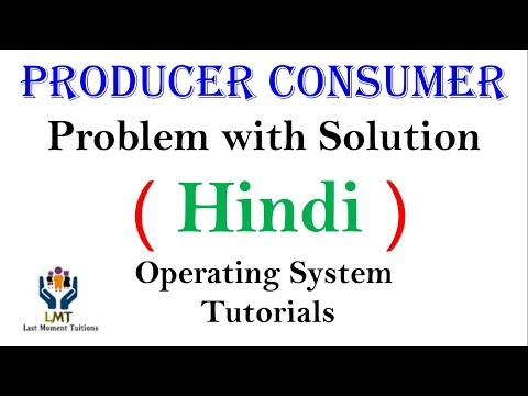 Producer Consumer Problem in Hindi | Operating System Tutorials