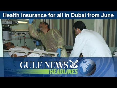 Health insurance for all in Dubai from June - GN Headlines