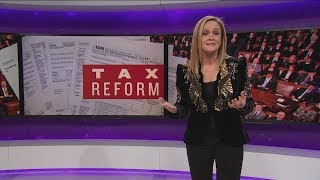 The Greatest Tax Bill Ever Sold | December 6, 2017 Act 1 | Full Frontal on TBS