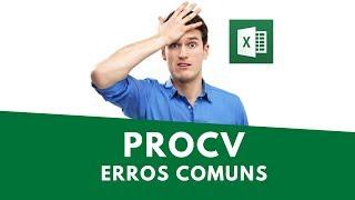 Erros Comuns ao fazer a Função PROCV no Excel