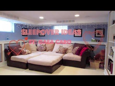 Sleepover Ideas...