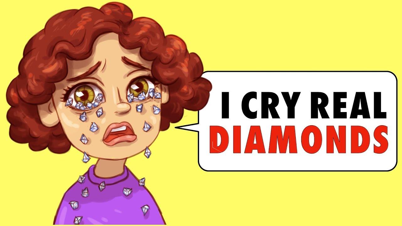 I Cry Real Diamonds And I Hate It