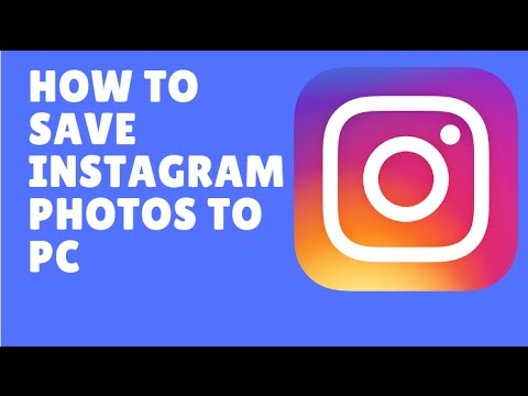 How to Download/Save Instagram Photos to Your Computer 2017