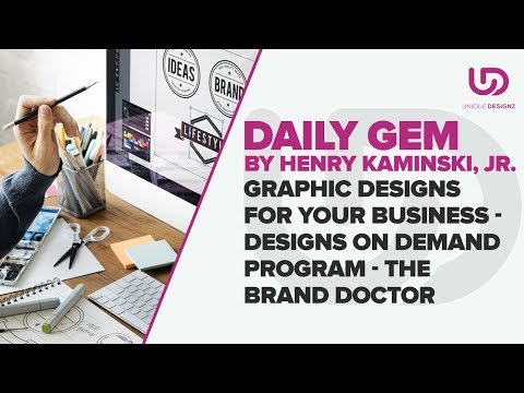 Graphic Designs for Your Business - Designs On Demand Program - The Brand Doctor