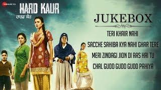 Hard Kaur - Full Movie Audio Jukebox | Deana U, Drishti G, Nirmal R & Neet K | Aaman Trikha