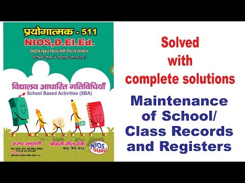 Practical 511 SBA (MAINTENANCE OF SCHOOL/CLASS RECORDS AND REGISTERS)