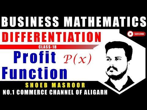 Profit function - Differentiation Mathematics B.com CLASS 18