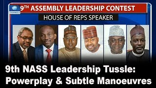 Download 9th Assembly Leadership: The Powerplay & Subtle Manoeuvres |Politics Today| Video