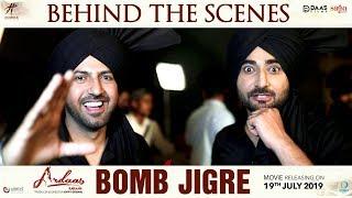Behind The Scenes Bomb Jigre - Ardaas Karaan | Gippy Grewal | Ranjit Bawa | Punjabi Song 2019