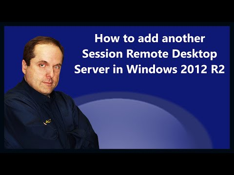 How to add another Session Remote Desktop Server in Windows 2012 R2