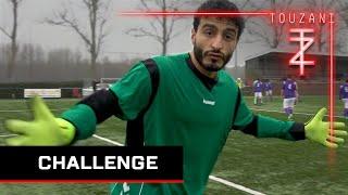 [Touzani Challenge] EEN OFFICIËLE WEDSTRIJD KEEPEN !