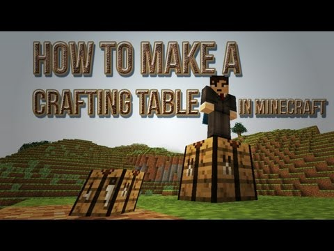 How To Make a Crafting Table In Minecraft - Crafting Recipe