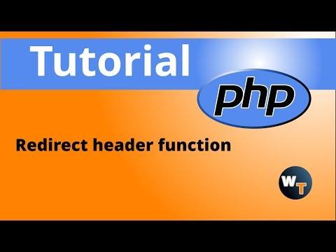 PHP Tutorials: Redirect header function