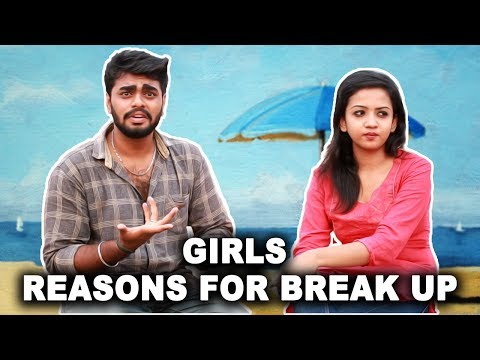 The Most Ridiculous Reasons For Girls Break Up | Committed Boys Scenario | Enna Koduma Sir Ithu ?
