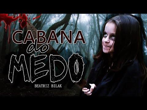 Xxx Mp4 CABANA DO MEDO FILME Beatriz Bilak 3gp Sex
