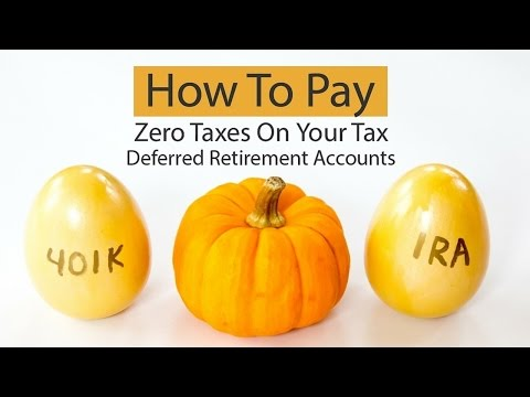 How To Pay Zero Taxes On Your Tax Deferred Retirement Accounts