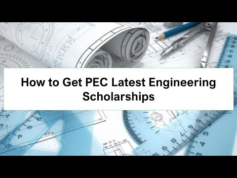 How to Get PEC Latest Engineering Scholarships