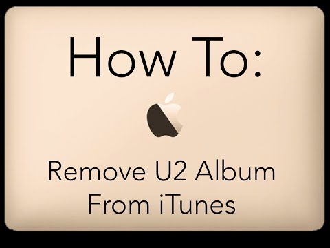 How To Remove U2 From iTunes