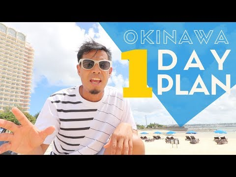 Okinawa Travel Guide | One Day Plan | Watch Before You Go