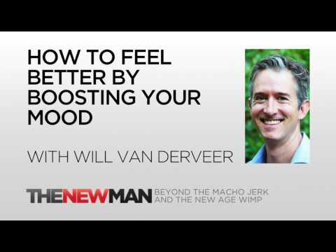 How To Feel Better: Boost Your Mood | Will Van Derveer | The New Man Podcast with Tripp Lanier