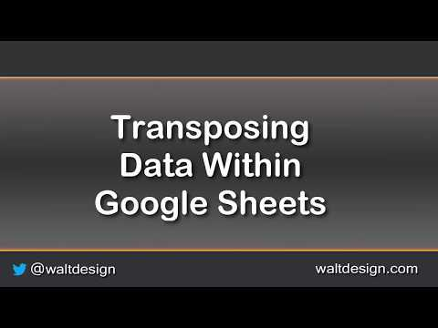 Quick Tips: Transposing Data in Google Sheets