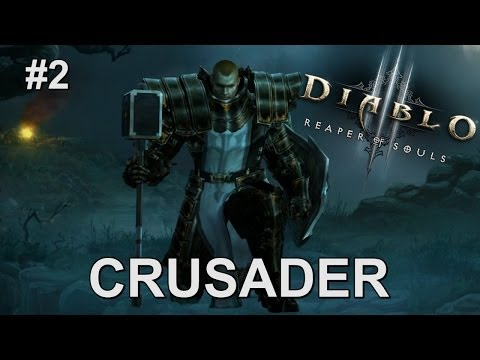 Crusader Gameplay Part 2 (Diablo III: Reaper of Souls)