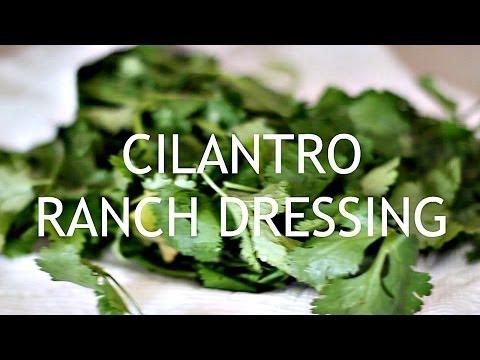 Cilantro Ranch Dressing!