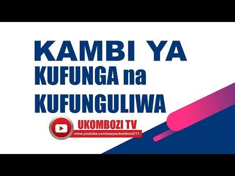 KAMBI YA KUFUNGA NA KUFUNGULIWA TAREHE 24.05.2018  LIVE FROM MWANZA - TANZANIA