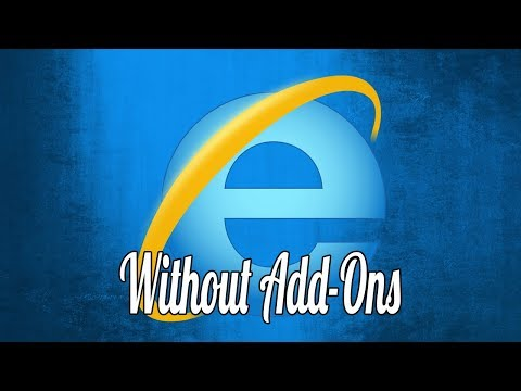 How to Run Internet Explorer Without Add ons