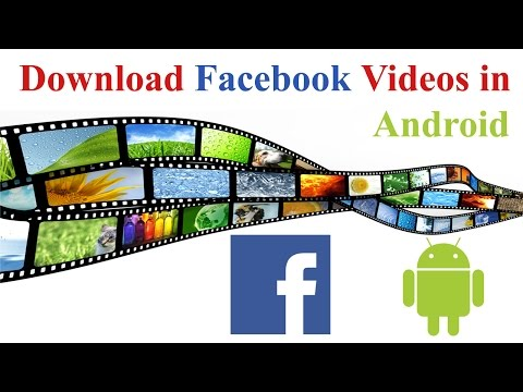 How To Download Facebook Videos Without Any Software In Android