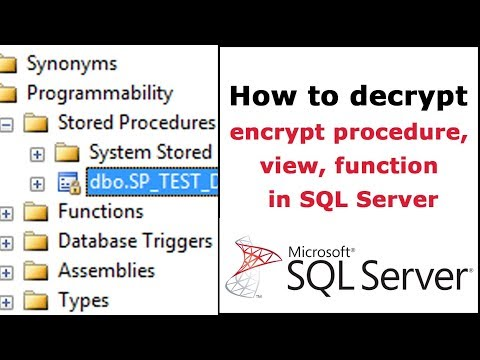 How to decrypt encrypt procedure, view, function in SQL Server