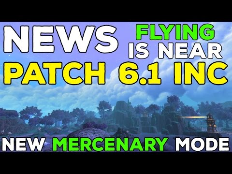 Patch 6.2.1: Flying in Draenor, New Mercenary System & Strongboxes