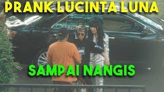ATTA PRANK LUCINTA LUNA SAMPAI NANGIS !!