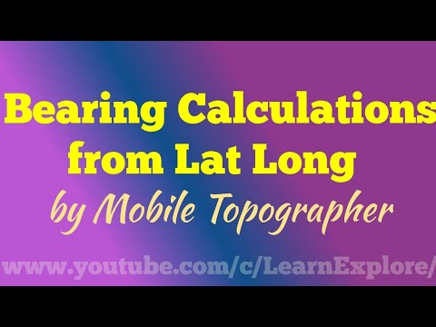 Bearing and Distance calculation from latitude longitude | by Mobile Topographer