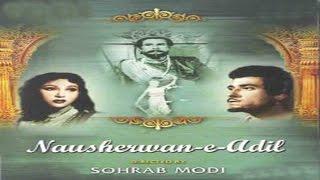 Nausherwan-E-Adil ( 1957) Hindi Full Movie | Mala Sinha, Raaj Kumar , Sohrab Modi , Naseem Banu,