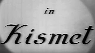 Kismet - 1943 Version