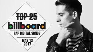 Top 25 • Billboard Rap Songs • May 13, 2017   Download-Charts