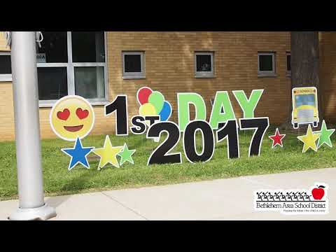 First Day of School 2017 - Bethlehem Area School District