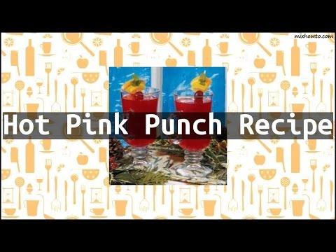 Recipe Hot Pink Punch Recipe
