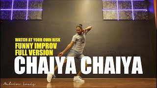 Chaiyya Chaiyya | Melvin Louis Funny Improv Impromptu