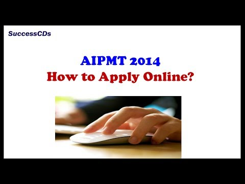 AIPMT 2014 Online Application - How to Apply?