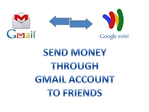 SEND MONEY THROUGH GMAIL ACCOUNT