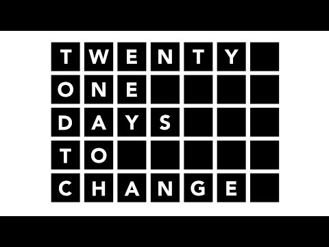 21 Days To Change (LIVE)