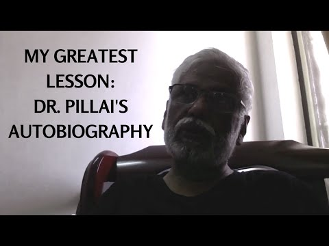 My Great Lesson: Dr. Pillai's Autobiography
