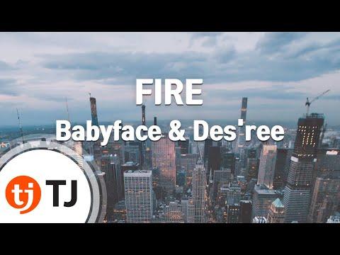 [TJ노래방] FIRE - Babyface & Des'ree / TJ Karaoke