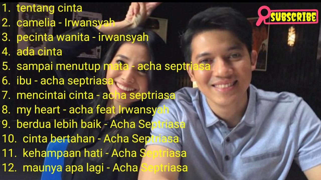 Download Kumpulan lagu Irwansyah feat Acha Septriasa MP3 Gratis