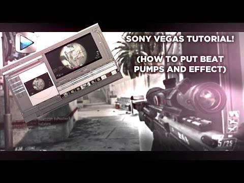 Sony Vegas Tutorial (How to put beat pumps and effect's)