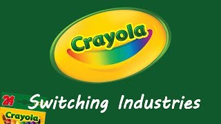 Crayola - Switching Industries