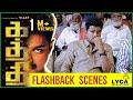 Download  Kaththi - Flashback  Scenes | Vijay |  Samantha Ruth Prabhu | Neil Nitin Mukesh MP3,3GP,MP4